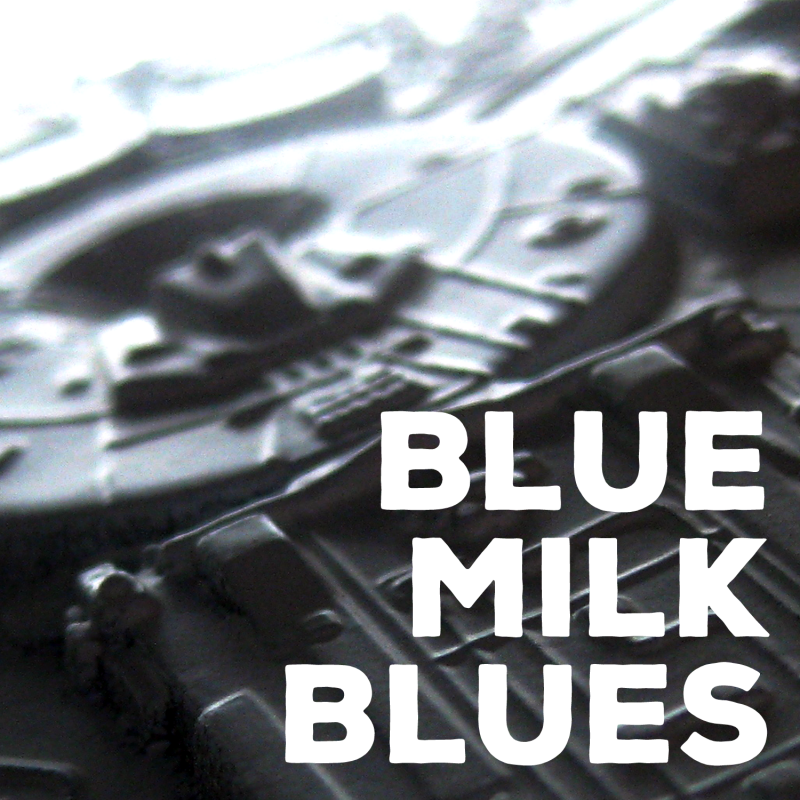 Cover: Blue Milk Blues